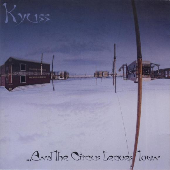 http://10000visions.cowblog.fr/images/Pochettes/KyussAndTheCircusLeavesTownfront.jpg